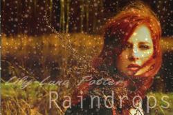 Raindrops [Lily Luna Potter]