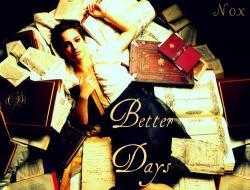 Better Days | Remus Lupin | Afgelopen