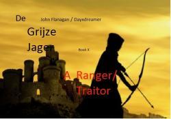 A ranger/traitor *De grijze jager*