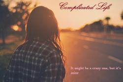 Complicated Life || Twilight