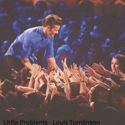 Little Problems - Louis Tomlinson
