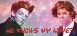He knows my name? - Larry Stylinson [AFGELOPEN]