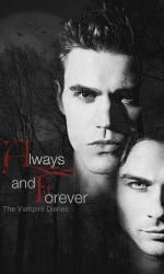 Always and forever | The Vampire Diaries