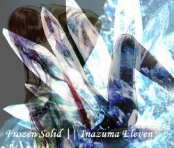 Frozen Solid    Inazuma Eleven