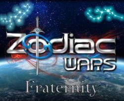 Zodiac Wars ( 3 ) - Fraternity